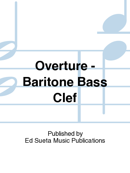 Overture - Baritone Bass Clef