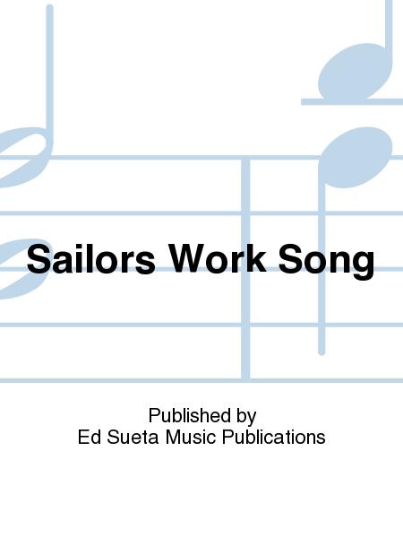 Sailors Work Song