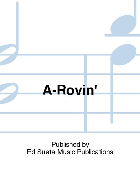A-Rovin'