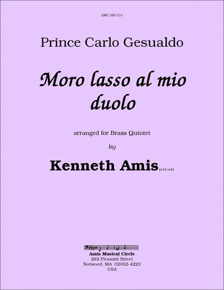Moro lasso al mio duolo, for brass quintet