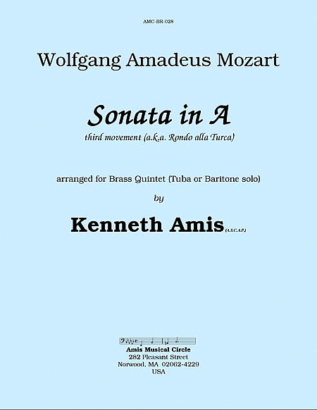 Piano Sonata in A (Third Movement, a.k.a. Turkish March) for brass quintet