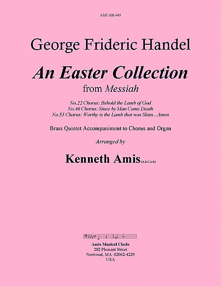 An Easter Collection from The Messiah
