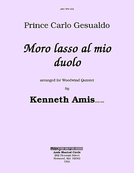 Moro lasso al mio duolo (for woodwind quintet)