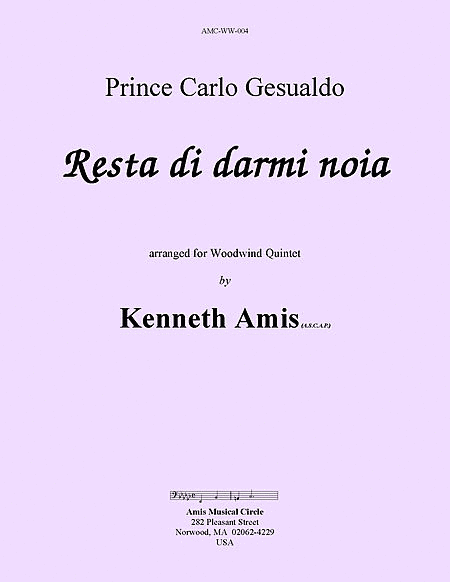 Resta di darmi noia, for woodwind quintet