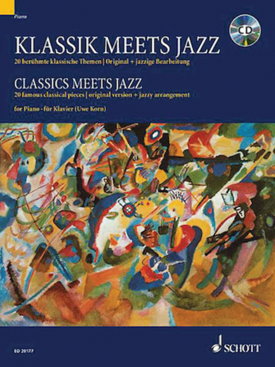 Classics Meets Jazz for Piano