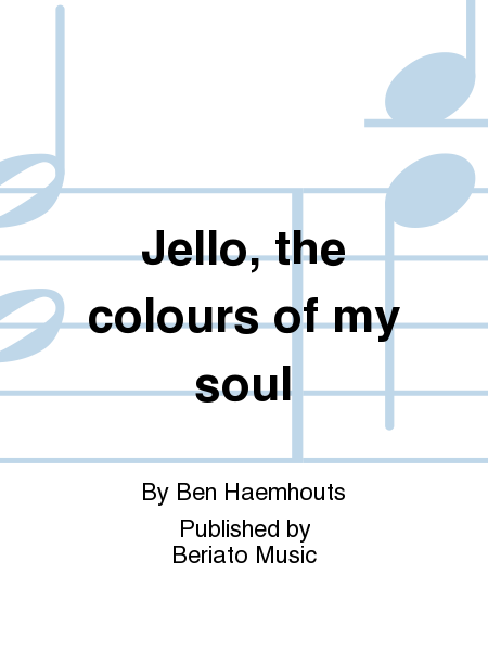 Jello, the colours of my soul