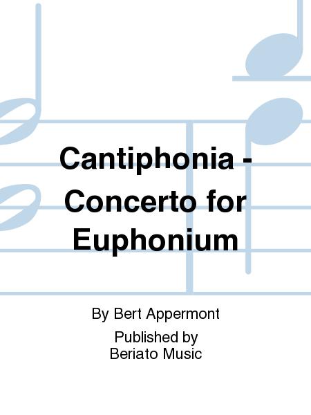 Cantiphonia - Concerto for Euphonium