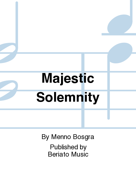 Majestic Solemnity