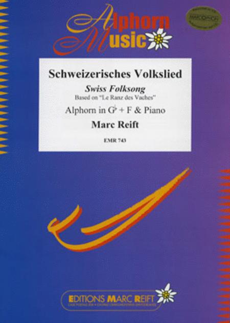 Schweizerisches Volkslied (Alphorn in F and Gb)