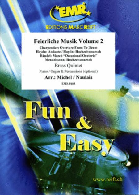 Feierliche Musik Volume 2