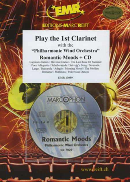 Play the 1st Clarinet with the Philharmonic Wind Orchestra (with CD)