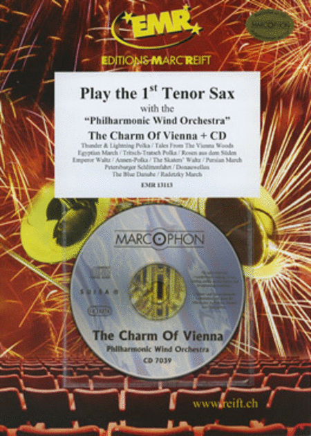 Play the 1st Tenor Sax with the Philharmonic Wind Orchestra (with CD)