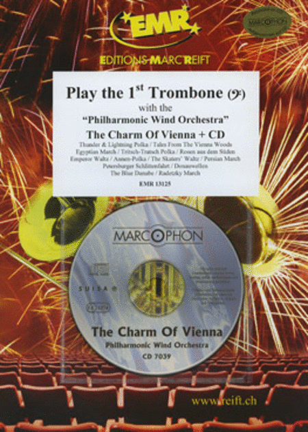Play the 1st Trombone with the Philharmonic Wind Orchestra (with CD)