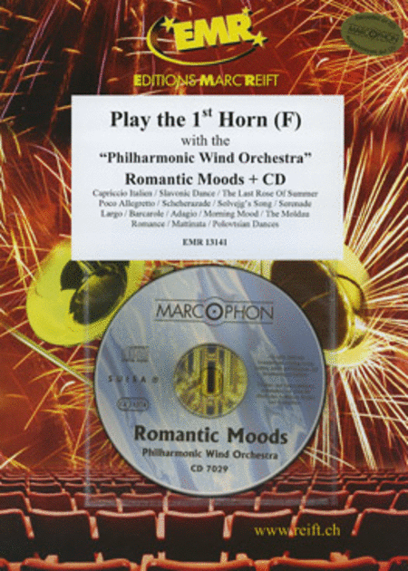 Play the 1st Horn with the Philharmonic Wind Orchestra (with CD)