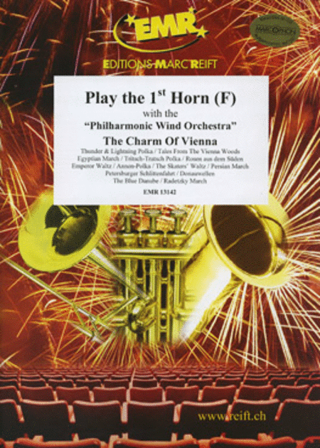Play the 1st Horn with the Philharmonic Wind Orchestra