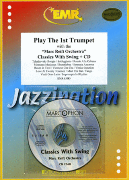 Play the 1st Trumpet with the Marc Reift Orchestra (with CD)