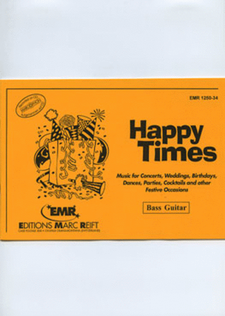 Happy Times - Bass Guitar