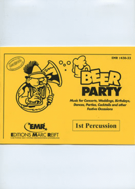 Beer Party - 1st Percussion