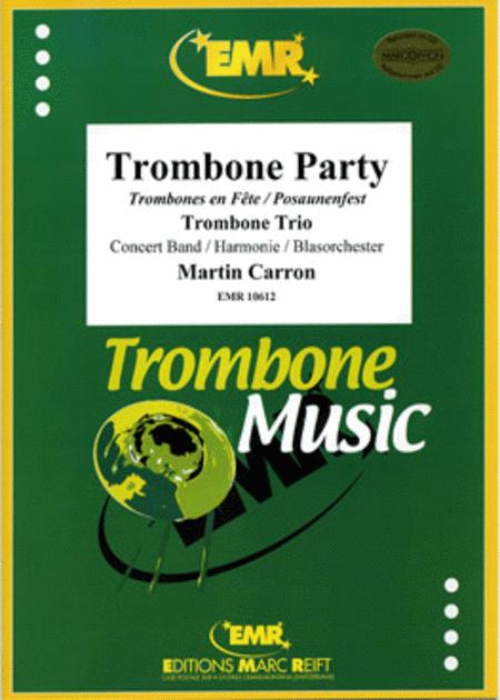 Trombone Party