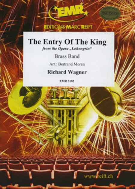 The Entry Of The King (Lohengrin)