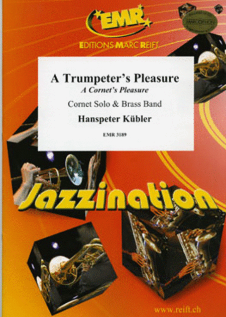A Trumpeter's Pleasure