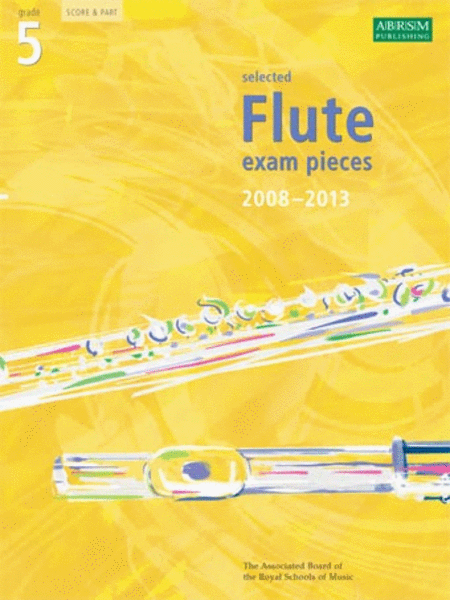 Grade 5 Selected Flute Exam Pieces 2008-2013