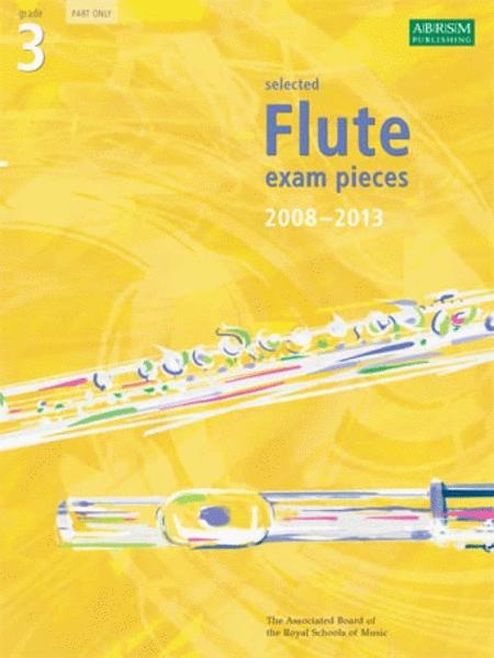 Grade 3 Selected Flute Exam Pieces 2008-2013