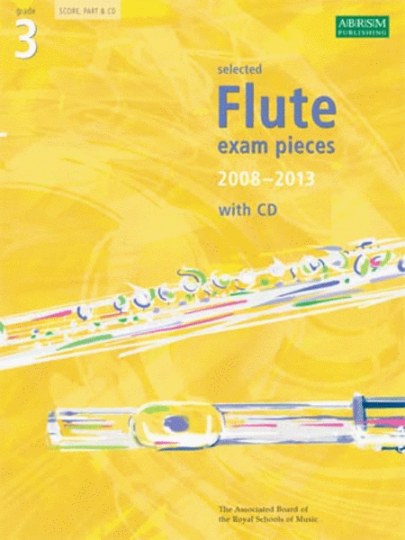 Selected Flute Exam Pieces 2008-2013, Grade 3