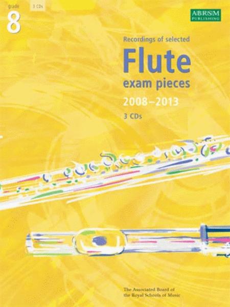Grade 8 Selected Flute Exam Pieces 2008-2013