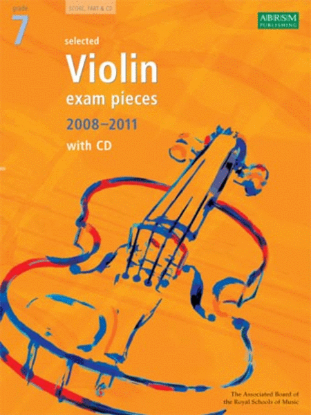 Grade 7 Selected Violin Exam Pieces 2008-2011