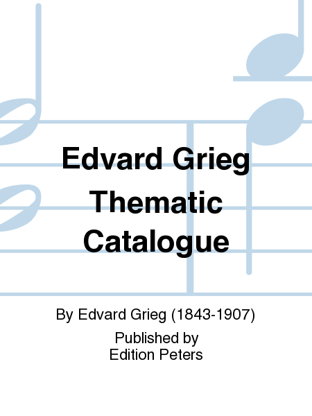 Edvard Grieg Thematic Catalogue