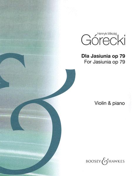 Dla Jasiunia Op. 79
