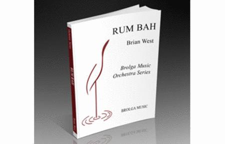Rum Bah (for Orcherstra)