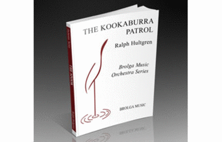 The Kookaburra Patrol (for Orchestra)