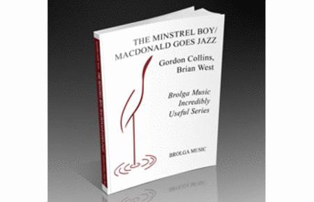The Minstrel Boy / MacDonald Goes Jazz