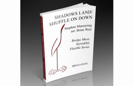 Shadows Land / Shuffle On Down