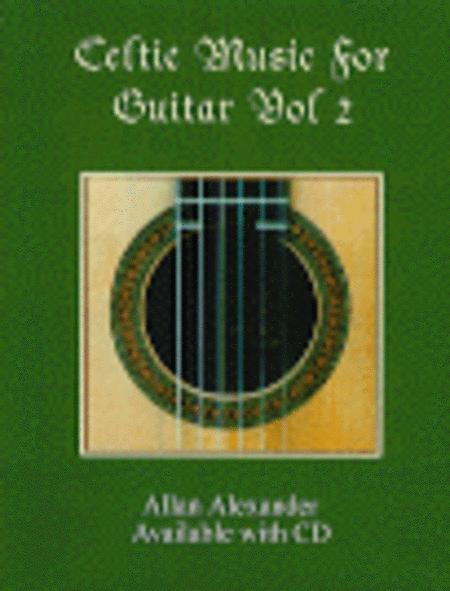 Celtic Music for Guitar, Volume 2