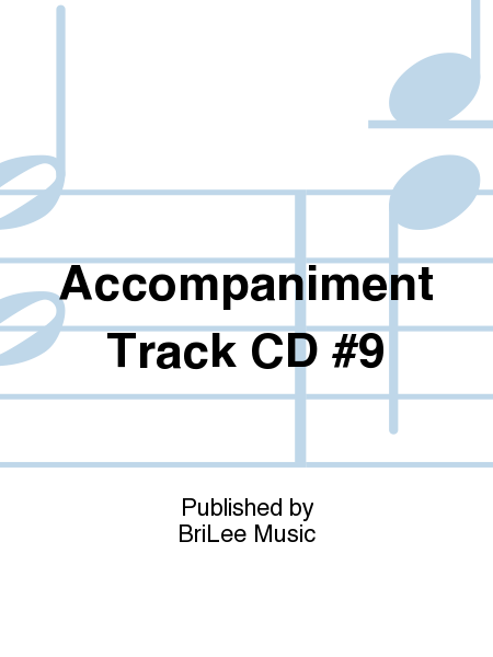 Accompaniment Track CD #9