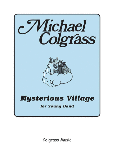 Mysterious Village for Young Band
