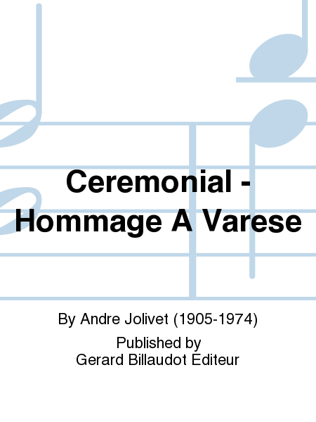 Ceremonial - Hommage A Varese