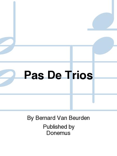 Pas De Trios