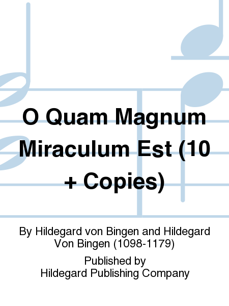O Quam Magnum Miraculum Est (10 + Copies)