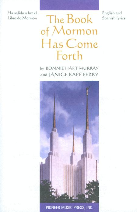 The Book of Mormon Has Come Forth