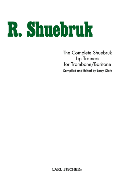 Complete Shuebruk Lip Trainers for Trombone