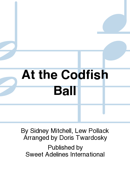 At the Codfish Ball