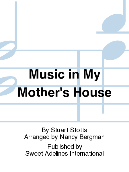 Music in My Mother's House