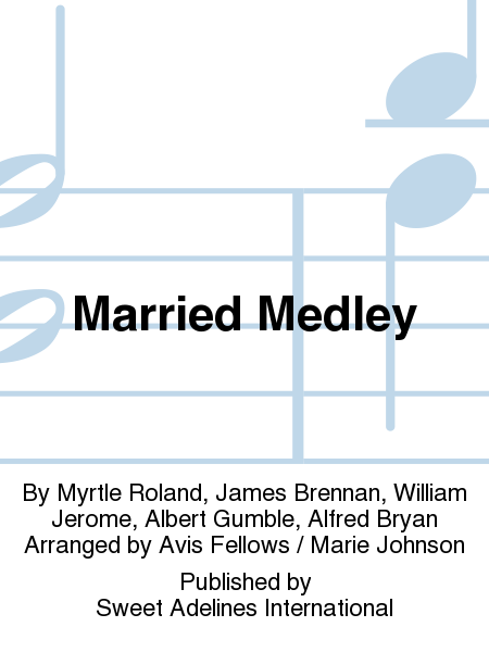 Married Medley