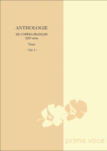 Anthologie de l'Opera francais XIXe siecle: Tenor, Volume I