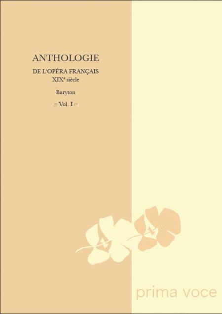 Anthologie de l'Opera francais XIXe siecle: Baryton, Volume I