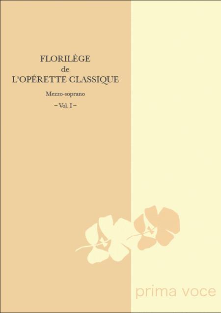 Florilege de l'Operette Classique: Mezzo-soprano, Volume I